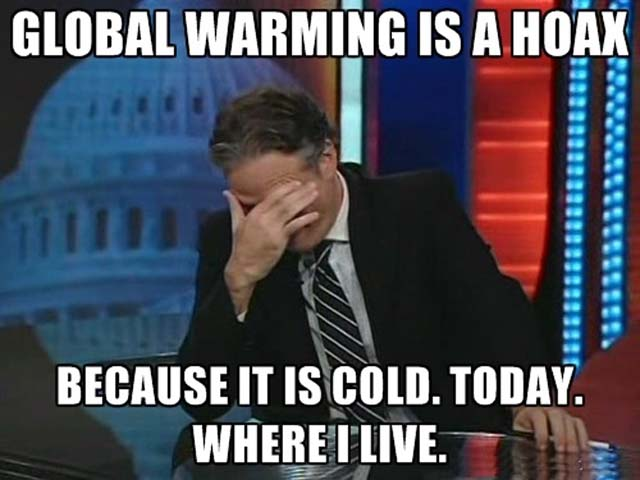 global-warming-is-a-hoax-because-it-is-cold-outside.jpg
